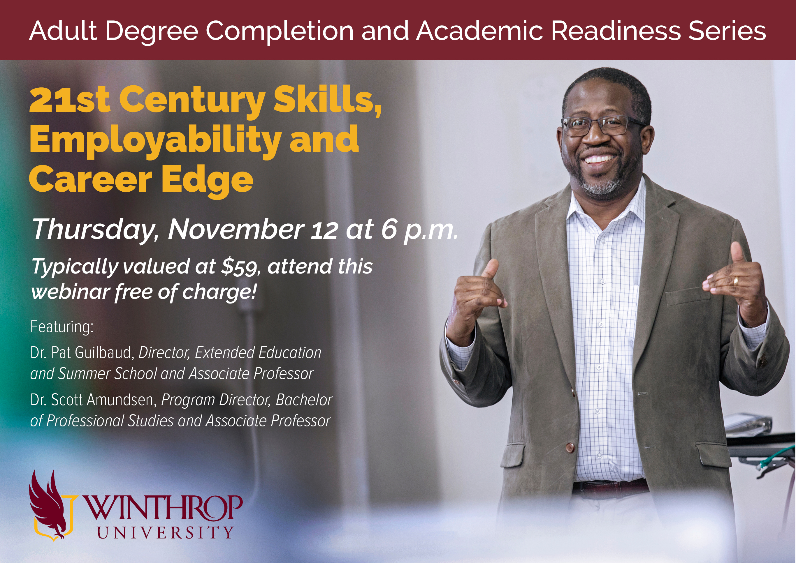 Adult Degree Completion And Academic Readiness Series: 21st Century Skills, Employability,                         and  Career Edge