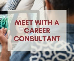 Meet With A Career Consultant