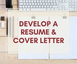 Develop a Resume/Cover Letter