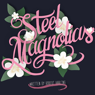 steel magnolias flyer