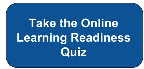Take the Online Learning Readiness Quiz