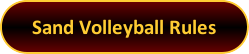 Button: Sand Volleyball Rules